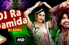 DJ Ra Damida HD Video Song by Sarita Kharwal